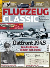 Ostfront 1945: Ein Jagdflieger schlägt sich durch