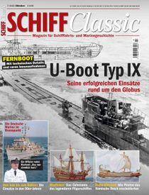 U-Boot Typ IX: Seine erfolgreichen Einsätze rund um den Globus - Mit technischen Details und raren Innenaufnahmen